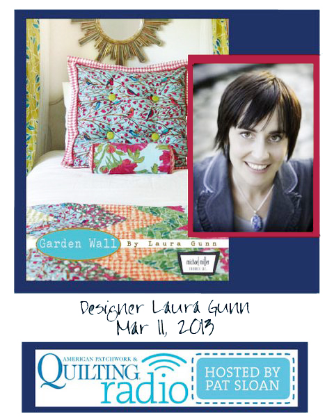 Pat Sloan American Patchwork and Quilting radio Laura Gunn guest